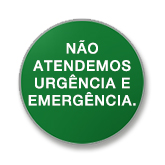 Não Atendemos Urgência e Emergência.
